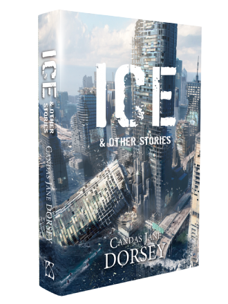 Ice & Other Stories [hardcover] by Candas Jane Dorsey